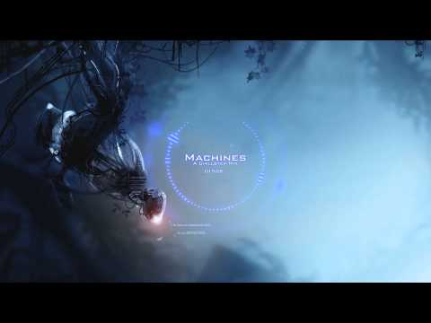 Machines - A 30 Minute Chillstep Mix [Free Download]