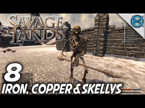 Savage Lands | EP 8 | Iron, Copper & Skellys | Let's Play Savage Lands Gameplay (S-3)