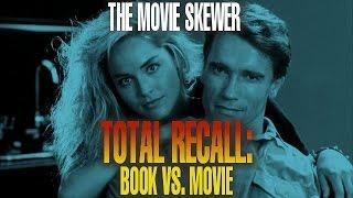 Total Recall (1990) Book Vs. Movie - The Movie Skewer