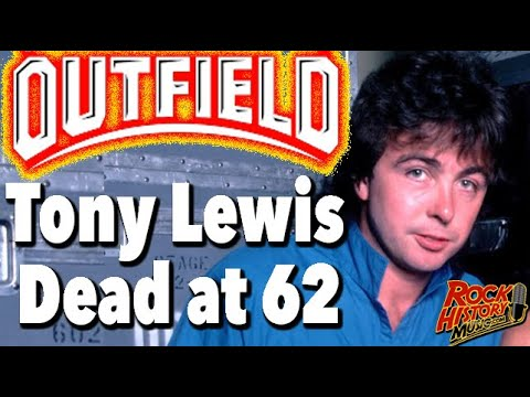Tony Lewis, singer for The Outfield, dies 'suddenly and ...