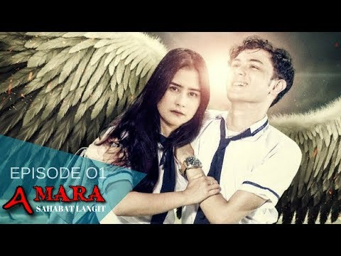Amara Sahabat Langit - Episode 01 | Sinetron 2017