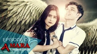 Download lagu Amara Sahabat Langit - Episode 01 | Sinetron 2017