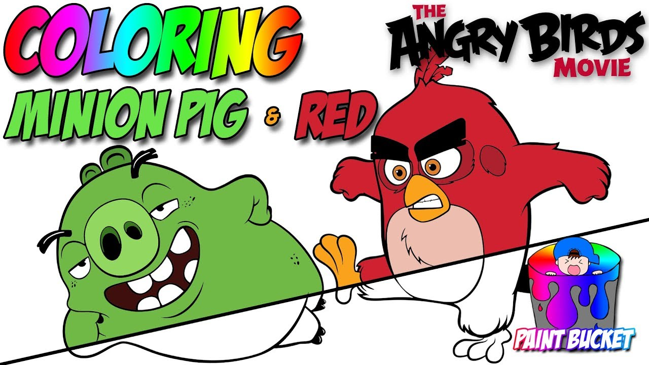 Angry Birds Movie New Coloring Book - Red and Minion Pig Coloring ...