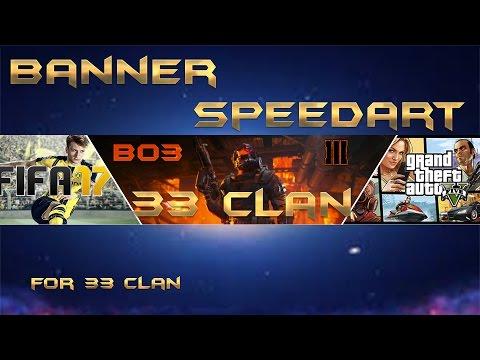 BANNER SPEEDART FOR ( 33 CLAN ) | byTronox
