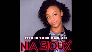 Nia Sioux - Star In Your Own Life Full Song