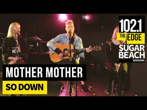 Mother Mother - So Down (Live at the Edge)