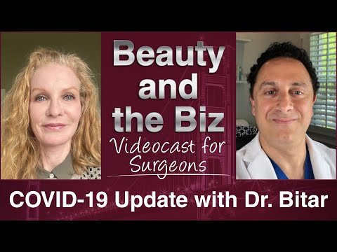 COVID 19 Update with Dr. Bitar Videocast