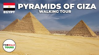 Pyramids of Giza  PROWalks Walking Tour Egypt 2 4K Ultra HD