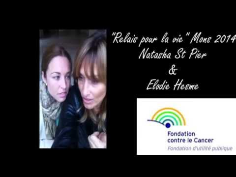 Relais pour la vie Mons 2014 vidéo de Natasha St Pier & Elodie Hesme