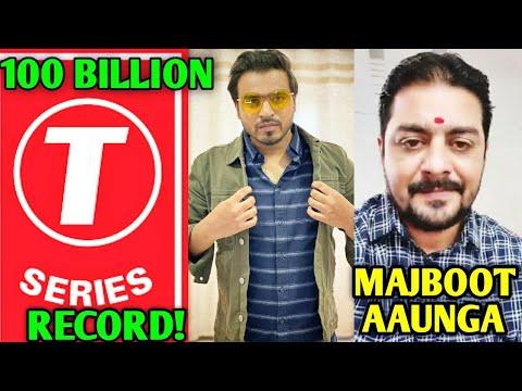 T-Series Sets WORLD RECORD- First Channel To 100 Billion Views| Amit Bhadana, Hindustani Bhau, Ninja