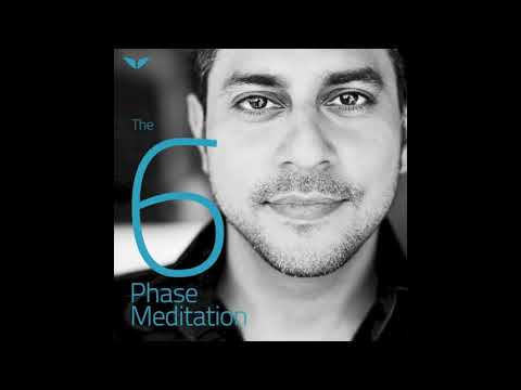 The 6 Phase Guided Meditation | Vishen Lakhiani