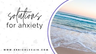 Solutions for Anxiety (Natural Alternatives to benzodiazepines )