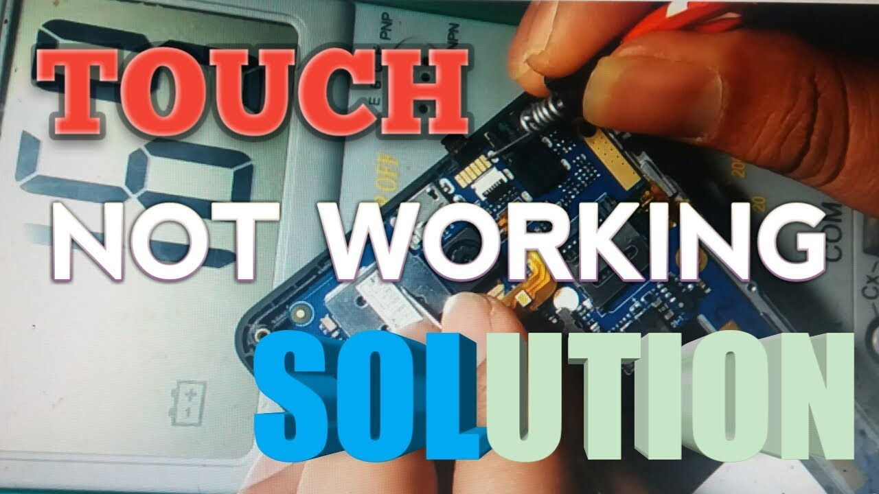 Android mobile touch screen not working solution