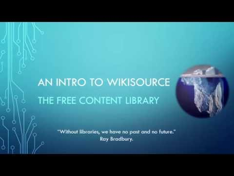 Introduction to Wikisource: The Free Content Library