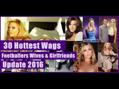 hottest-wags-(footballers-wives-&-girlfriends-)-of-2016---youtube