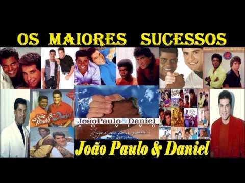 Os Maiores Sucessos de  João Paulo & Daniel