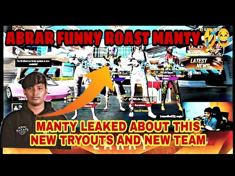 Download #MANTY LEAKED ABOUT HIS NEW TRYOUTS AND NEW TEAM 😱 || ABRAR FUNNY ROAST MANTY 💯😂 || MANTY IS BACK👀💥🔥