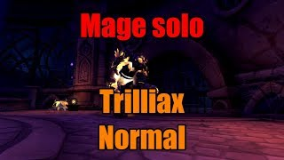 Mage solo - Trilliax Normal (!!)