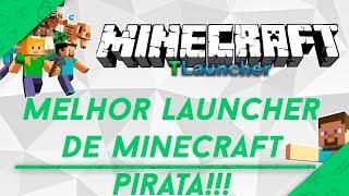 Melhor Launcher de Minecraft (Pirata e Original)/#TLauncher/👍
