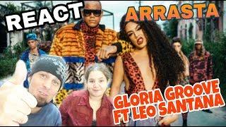 Baixar REAGINDO: GLORIA GROOVE - ARRASTA FT. LÉO SANTANA (REACT)