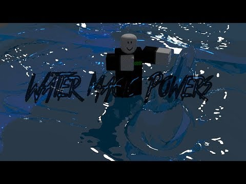 Roblox Script Showcase Episode#693/Water Magic Powers