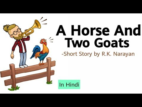 A Horse And Two Goats By R.K. Narayan In Hindi|Summary Explanation And Analysis|