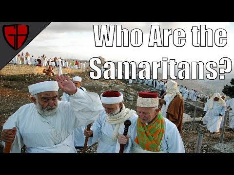 Who Are the Samaritans?