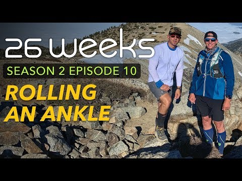 26-weeks---rolling-an-ankle---s2e10---ultra-running