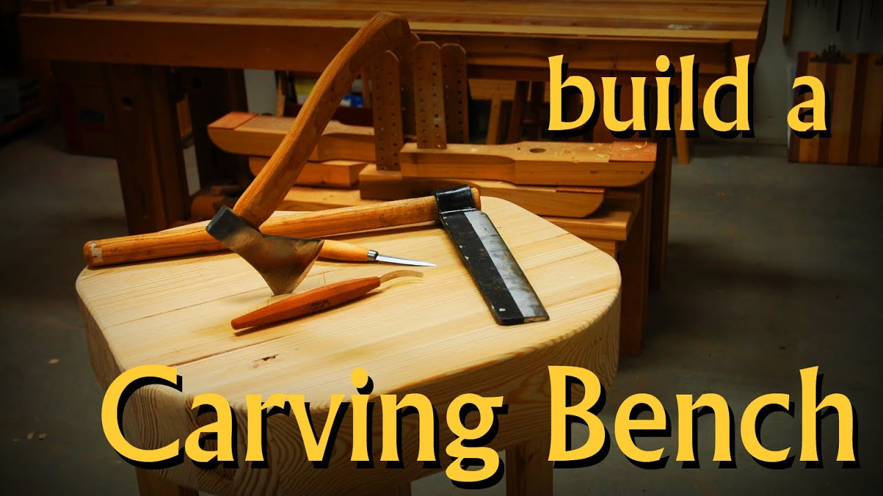 Build a carving bench youtube