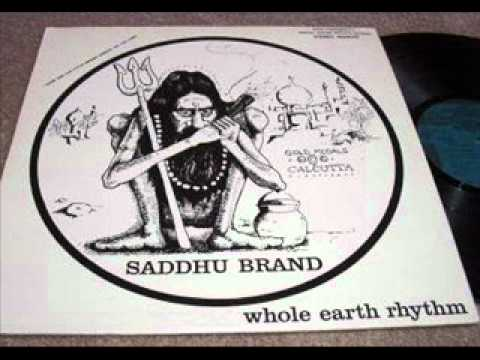 SADDHU BRAND -  WHOLE EARTH RHYTHM (1970) - 1/4