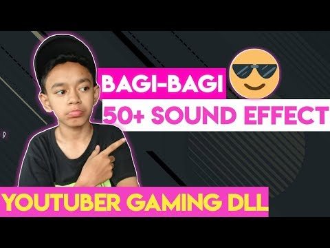 BAGI BAGI SOUND EFFECT YOUTUBER GAMING