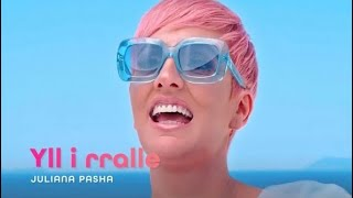 Juliana Pasha - Yll i rralle (Official Video 4K)