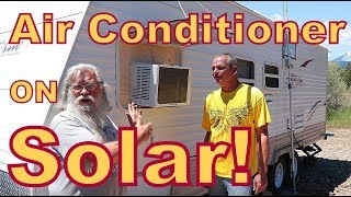 YES--Air Conditioner off Solar!! IT CAN BE DONE!