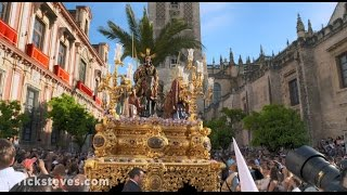 Rick Steves' European Easter: Palm Sunday in Sevilla
