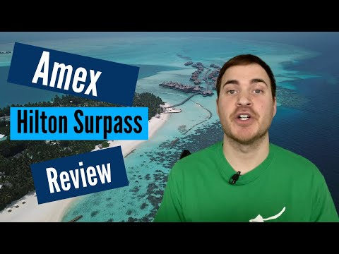 Amex Hilton Surpass Review (best Bonus?) [2020]