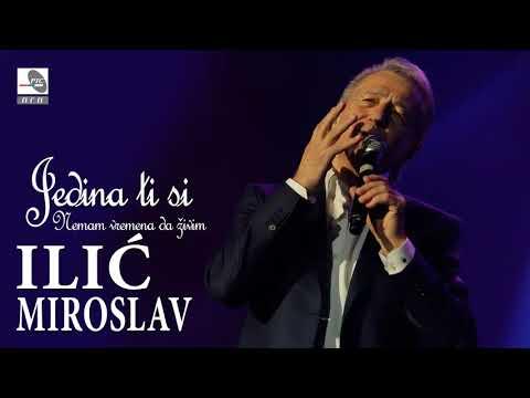 Miroslav Ilic - Nemam vremena da zivim - (Audio 2017) HD