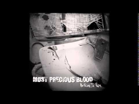 MOST PRECIOUS BLOOD - nothing in vain (full album)