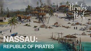 Nassau: Republic Of Pirates | The Pirates Port