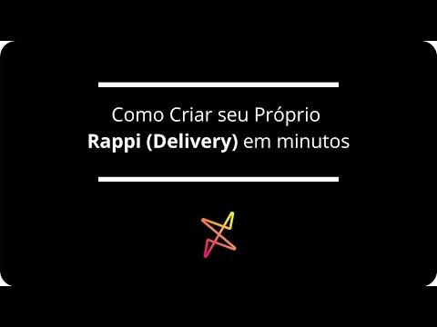 Como criar seu próprio Rappi (delivery) em minutos
