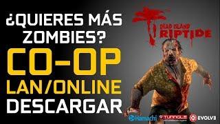 Descargar Dead Island: Riptide + DLCs + MULTIJUGADOR Online Steam + LAN Hamachi, Tunngle o Evolve