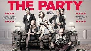 Вечеринка / The Party (2017) Шедевральная трагикомедия Салли Портер