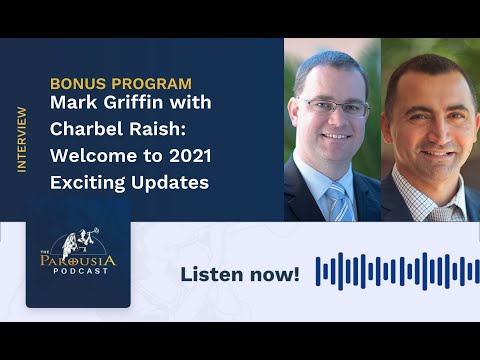 Bonus Episode - Mark and Charbel - Welcome to 2021 and Exciting Updates