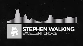 Repeat youtube video [Electronic] - Stephen Walking - Excellent Choice [Monstercat Release]