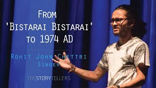 Rohit John Chhetri, The Storytellers - Music Series 2