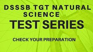 dsssb tgt natural science || test series || set-1
