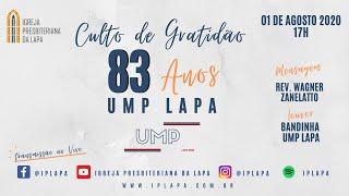 Culto de gratidão pelos 83 anos da UMP Lapa