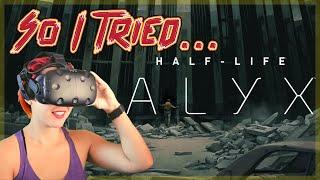 So I Tried Half Life Alyx (VR)