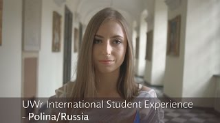 UWr International Student Experience - Polina/Russia
