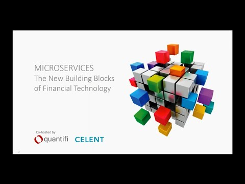 Microservices: The New Building Blocks of Financial Technology