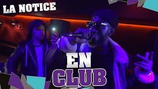 LA NOTICE - EN CLUB
